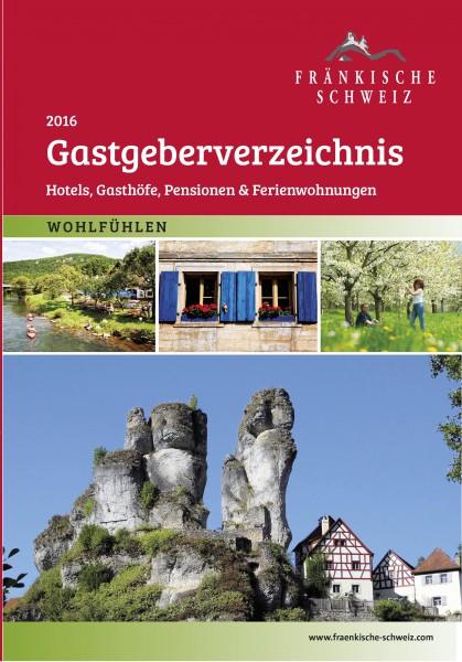 Gastgeberverzeichnis Fränkische Schweiz - Hotels, Gasthöfe, Pensionen und Ferienwohnungen